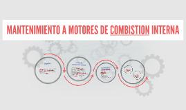 MANTENIMIENTO A MOTORES DE COMBISTION INTERNA