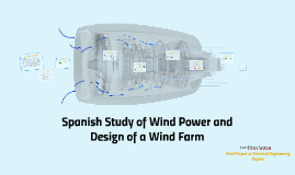 Spanish Study of Wind Power and Design of a Wind Farm