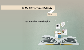 Is the literary novel dead?