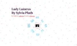 Copy of Lady Lazarus