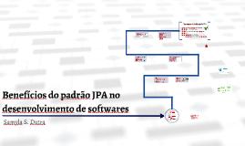 Benefícios do padrão JPA no desenvolvimento de aplicações
