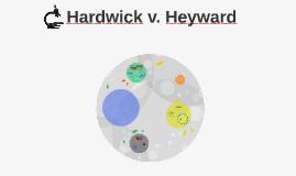 Hardwick v. Heyward