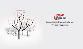 Trama Digital Secundaria 2017
