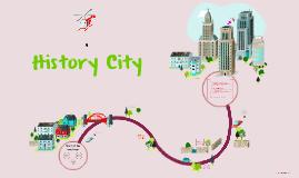 Copy of History City