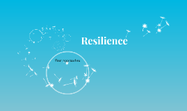Resilience