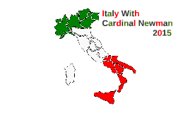 Italy With Cardinal Newman 2015