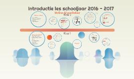 Introductie les schooljaar 2016 - 2017