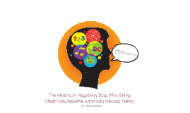 The American Negativity Bias