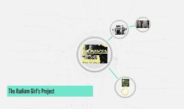 The Radium Girl's Project