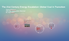 The 21st Century Energy Escalation: Global Coal in Transitio