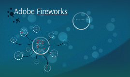 Copy of Adobe Fireworks