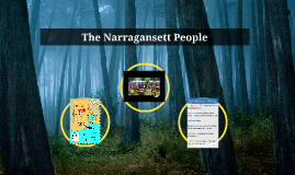 The Narragansett People