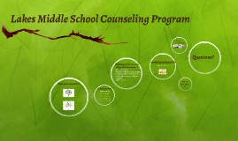 Copy of Lakes Magnet Middle School Counseling Program