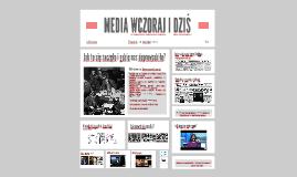 Media wczoraj i dziś