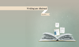 Copy of Writing an Abstract
