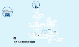1 in 7.4 billion project