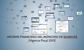 INFORME FINANCIERO DEL MUNICIPIO DE QUINCHÍA RISARALDA (Vige
