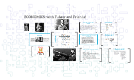 Economics with the Fuhrermeister