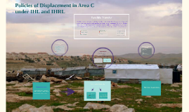 Policies of displacement in Area C