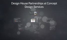 Copy of Design House Partnerships at Concept Design Services