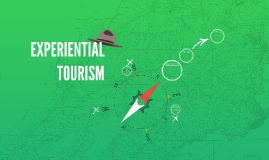 EXPERIENTIAL TOURISM