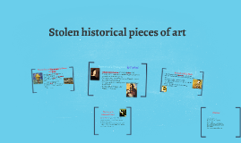 Copy of Stolen historical pieces of art