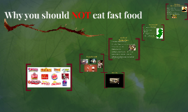 Why you should NOT eat fast food