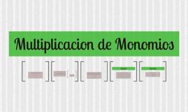 Multiplicacion de Monomios