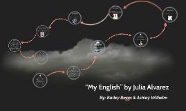 """My English"" by Julia Alvarez"