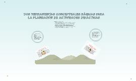 DOS HERRAMIENTAS CONCEPTUALES BÁSICAS PARA LA PLANEACIÓN DE
