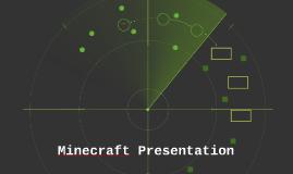 My Minecraft Presentation