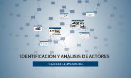 IDENTIFICACIÓN Y ANÁLISIS DE ACTORES