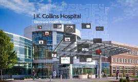 J.K. Collins Hospital EHR System