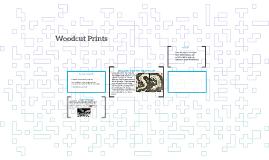 Woodcut Prints