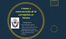Causas y consecuencias de la corrupción en México