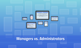 Managers vs. Administrators