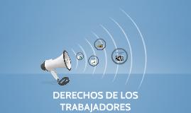 DERECHOS DE LOS TRABAJADORES