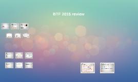 BTF 2015 review