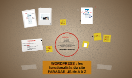 WORDPRESS : les fonctionalités du site PARADARIUS de A à Z