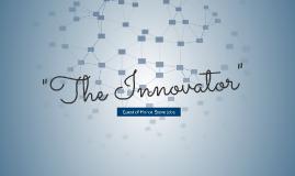 """The Innovator"""