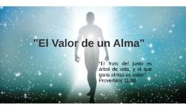 """El Valor de un Alma"""