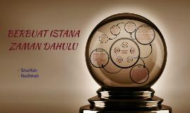Copy of BERBUAT ISTANA ZAMAN DAHULU