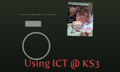 Using ICT @ KS3