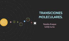 TRANSICIONES MOLECULARES.