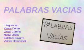 PALABRAS VACIAS