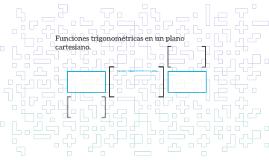 Funciones trigonométricas en un plano cartesiano.