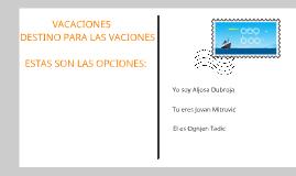 Copy of VACACIONES by Aljosa