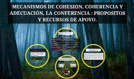Copy of ADECUACIÓN, COHERENCIA Y COHESIÓN DEL TEXTO