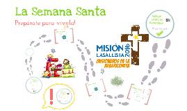 Semana Santa Mision Lasallista 2016