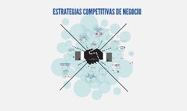 ESTRATEGIAS COMPETITIVAS DE NEGOCIO